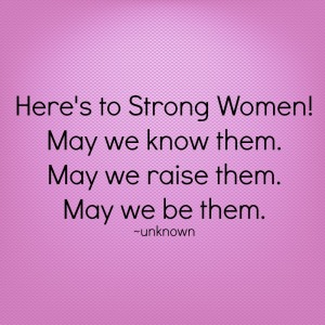 strong women, pink, raise strong women, women, powerful