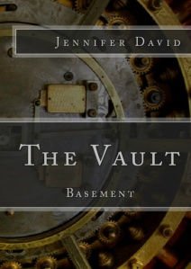 The Vault Basement, basement, Jennifer David, Poetry, Poem, dark poetry